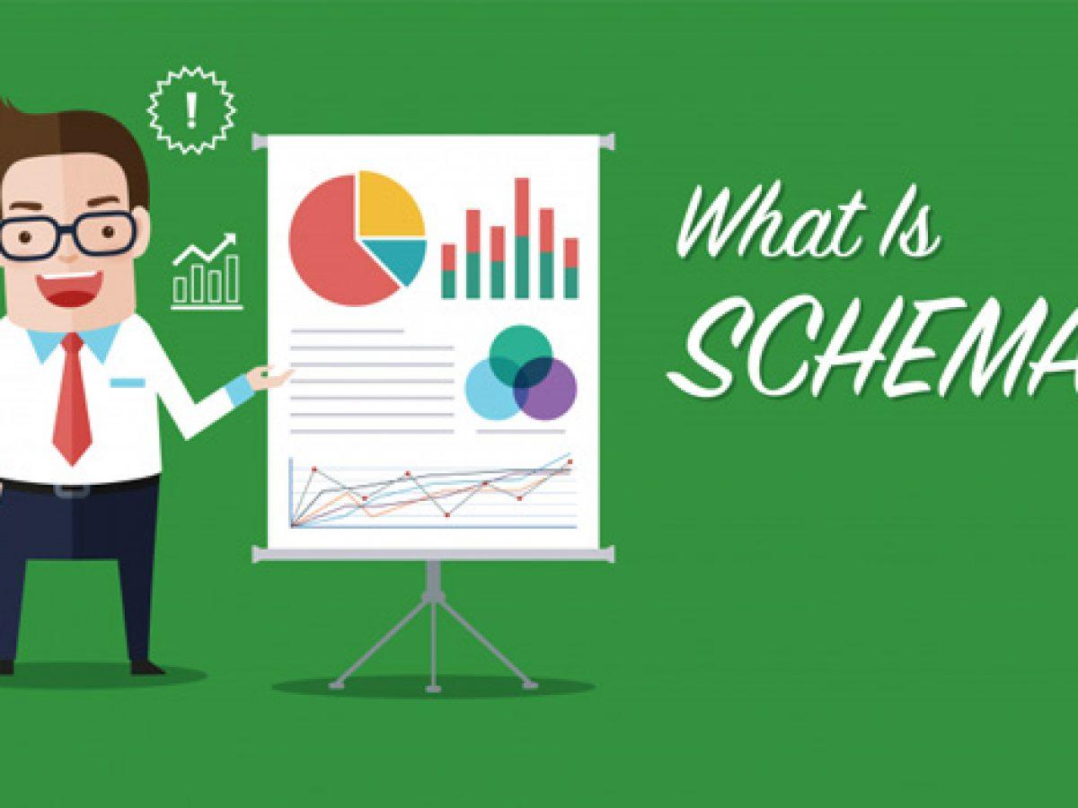 Phân tích về Schema là gì? bạn cần biết gì?