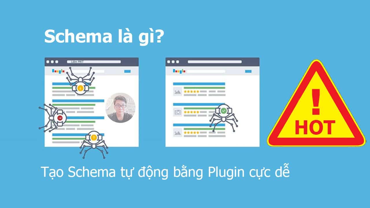 Markup Schema là gì? Hướng dẫn chèn thêm Schema vào Website WordPress tự  động bằng Plugin |【LIÊM MKT】